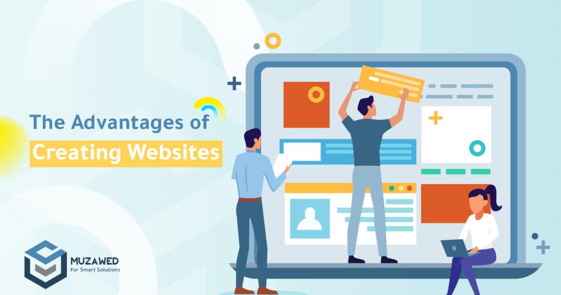 advantages of creating websites
